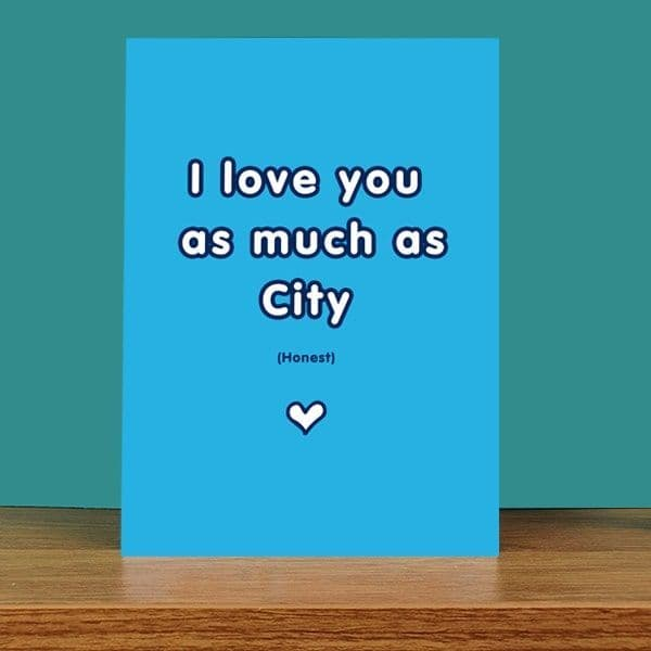 Love you as much as City Card