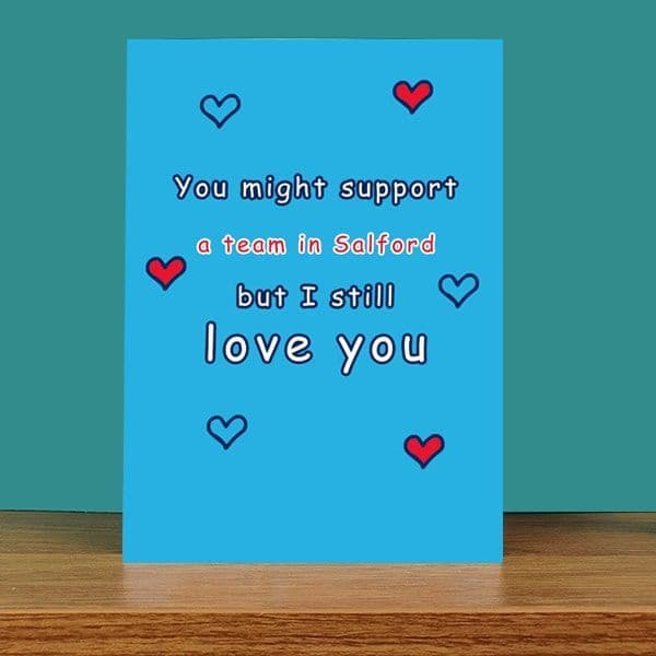 Support United But Still Love You Card