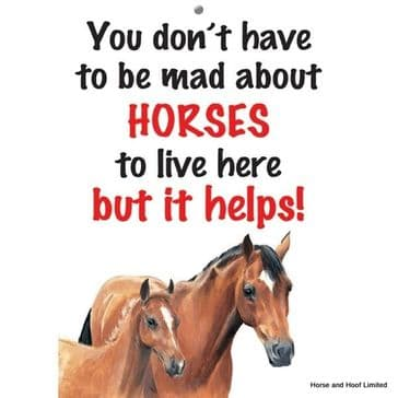 Mad About Horses Home Sign