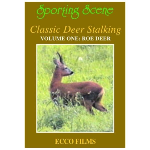 Sporting Scene Classic Deer Stalking Volume One:Roe Deer