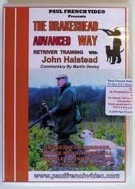 The Drakeshead ADVANCED Way. Retriever training with John Halstead and commentary by Martin Deeley