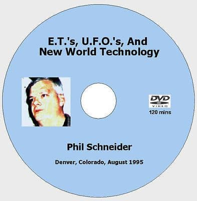 E.T.s, U.F.O.s, And New World Technology - Phil Schneider [DVD - 2 hours]
