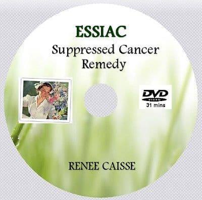 ESSIAC - Suppressed Cancer Remedy. Renee Caisse. [DVD - 31 mins]