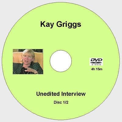 The Kay Griggs Interviews [2 DVD total 8h+]
