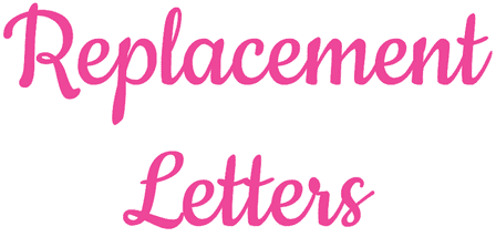 Replacement letters