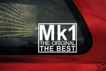 'Mk1 The original the best' sticker / Decal.For Vw volkswagen Mk1 Golf GTi / Jetta / Polo / rabbit