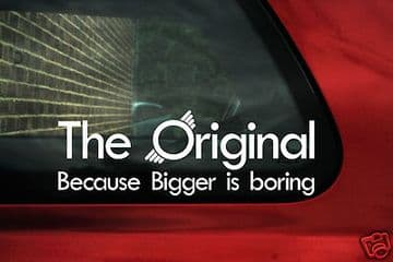 "2 x Aufkleber Sticker ""The Original Because Bigger is Boring""Morris Mini Cooper"