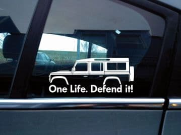 2x 'One Life Defend it! silhouette stickers for Land Rover Defender 110 wagon | classic