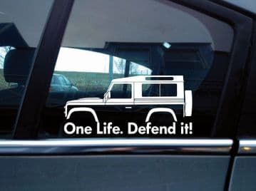 2x 'One Life Defend it! silhouette stickers for Land Rover Defender 90 wagon | classic