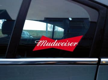Mudweiser Sticker for Lifted Offroad 4x4 vehicles V180