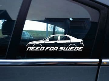 NEED FOR SWEDE sticker -for Saab 9-3 aero PRE-facelift 2nd gen sedan / saloon