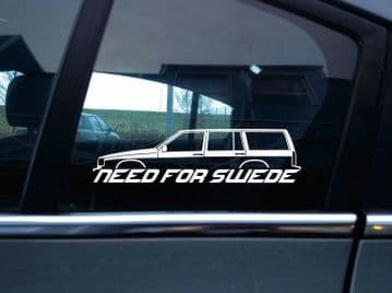 NEED FOR SWEDE sticker - For Volvo 940 Turbo estate wagon | classic